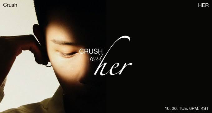 """Crush Teases Collaboration With Lee Hi For Mini- Album """"With HER"""""""